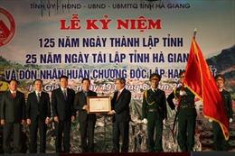 Hà Giang đón nhận Huân chương độc lập hạng Nhất