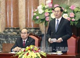 Chủ tịch nước: Cần củng cố và phát huy sức mạnh khối đại đoàn kết toàn dân tộc