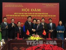 Ủy ban MTTQ Việt Nam thành phố Hà Nội và Chính hiệp Bắc Kinh tăng cường hợp tác
