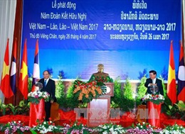 Lễ phát động Năm Đoàn kết Hữu nghị Việt Nam – Lào, Lào – Việt Nam 2017