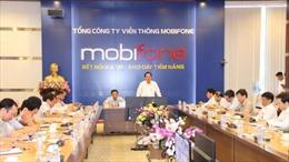 Bộ trưởng Trương Minh Tuấn yêu cầu MobiFone nhanh chóng ổn định tư tưởng cán bộ
