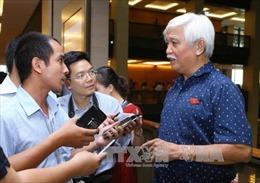 Đại biểu Quốc hội nói về việc khởi tố hình sự vụ xã Đồng Tâm