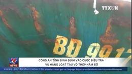 Công an tỉnh Bình Định vào cuộc điều tra vụ hàng loạt tàu vỏ thép nằm bờ