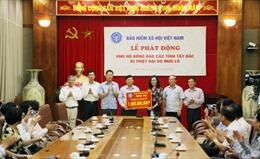 BHXH Việt Nam phát động ủng hộ đồng bào bị lũ lụt các tỉnh Tây Bắc