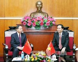 Tăng cường quan hệ hợp tác giữa MTTQ Việt Nam và Chính hiệp toàn quốc Trung Quốc