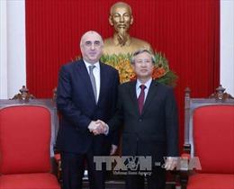 Chủ nhiệm Ủy ban Kiểm tra Trung ương tiếp Bộ trưởng Ngoại giao Cộng hòa Azerbaijan