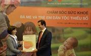 Nâng cao chất lượng chăm sóc sức khỏe bà mẹ và trẻ em dân tộc thiểu số