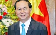 Chủ tịch nước Trần Đại Quang sẽ thăm cấp nhà nước tới Cộng hòa Nhân dân Trung Hoa