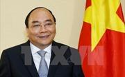 Thủ tướng Nguyễn Xuân Phúc sẽ thăm chính thức Hợp chúng quốc Hoa Kỳ