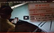 Lái xe nhà xe Hà Sơn Hải Vân 'đùa giỡn với tử thần' trên cao tốc Hà Nội – Lào Cai