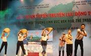 Liên hoan tuyên truyền lưu động về bảo vệ môi trường trong lĩnh vực văn hóa, du lịch