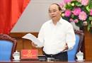 Thủ tướng chỉ thị nhiệm vụ cấp bách thực hiện các Hiệp định Thương mại tự do