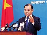 Việt Nam hoan nghênh Nghị quyết của Thượng viện Mỹ yêu cầu Trung Quốc rút giàn khoan