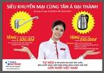 Mua sản phẩm Tân Á Đại Thành nhận ngay quà tặng
