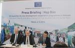EU khởi động chương trình phát triển 400 triệu euro tại Việt Nam