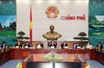 Thủ tướng chủ trì họp Chính phủ thường kỳ tháng 1