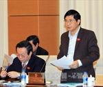 Ủy ban thường vụ Quốc hội cho ý kiến về Luật tố tụng hành chính