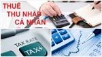 Miễn thuế thu nhập cá nhân người Việt làm việc tại LHQ