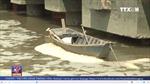 Bà Rịa – Vũng Tàu: Sông Thị Vải nổi bọt váng bất thường