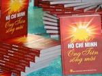 """Hà Nội: Công bố cuốn sách """"Hồ Chí Minh - Ông tiên sống mãi"""""""
