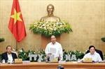 Nghị quyết phiên họp Chính phủ thường kỳ tháng 3