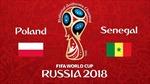 Link xem trực tiếp trận Ba Lan và Senegal (22h00, 19/6)