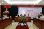 Hội thảo 'Chủ tịch Tôn Đức Thắng với giai cấp công nhân và Công đoàn Việt Nam'