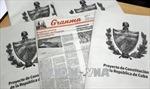 Cuba thông báo quy trình lấy ý kiến người dân về dự thảo Hiến pháp mới