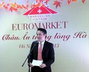 Các thương hiệu thực phẩm và đồ uống nổi tiếng châu Âu đã có mặt tại Hà Nội