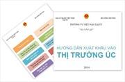 Hướng dẫn xuất khẩu vào thị trường Australia cho DN Việt