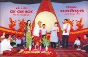 Lễ hội Ok-Om-Bok nhận danh hiệu Di sản văn hóa phi vật thể quốc gia