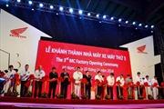 Honda khánh thành nhà máy 120 triệu USD tại Việt Nam