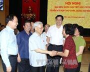 Tổng Bí thư tiếp xúc cử tri quận Hoàn Kiếm