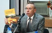Giới thiệu sách tra cứu về Việt Nam tại LB Nga