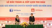 Xếp lịch các giải bóng đá chuyên nghiệp Việt Nam 2016