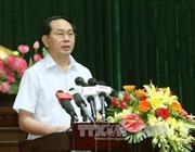 Chủ tịch nước Trần Đại Quang: Đề cao tinh thần thượng tôn pháp luật