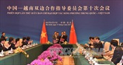 Phiên họp lần thứ 10 Ủy ban chỉ đạo hợp tác song phương Việt Nam – Trung Quốc