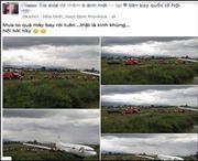 Làm rõ đối tượng tung tin 'máy bay rơi tại sân bay Nội Bài'