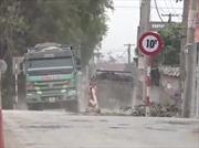 Xe quá tải tung hoành, công an huyện Văn Lâm (Hưng Yên) 'phớt lờ'