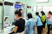 Kon Tum: Nợ bảo hiểm xã hội, bảo hiểm y tế gần 73 tỷ đồng