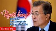 'Người hùng' phía sau bàn đàm phán lịch sử Mỹ-Triều
