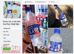 Nước lọc vị trà sữa Nhật gây bão trên chợ mạng Việt