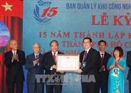 Khu Công nghệ cao TP Hồ Chí Minh kỷ niệm 15 năm thành lập