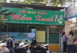 TP Hồ Chí Minh: Bắt tạm giam chủ cơ sở mầm non hành hạ trẻ em