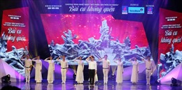 Chương trình nghệ thuật 'Bài ca không quên': Những giai điệu truyền lửa tự hào