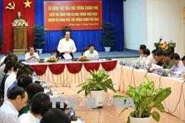 Tổ công tác của Thủ tướng Chính phủ làm việc tại Cà Mau