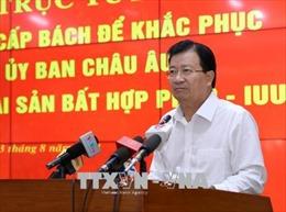 Triển khai tổng thể các giải pháp nhằm gỡ 'thẻ vàng' cho thủy sản Việt Nam