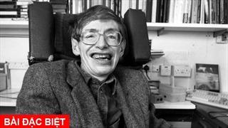 Stephen Hawking - hành trình phi thường trên chiếc xe lăn