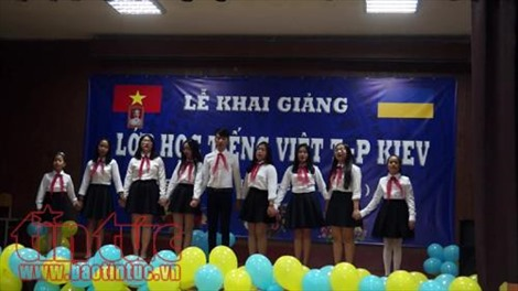 Khai giảng lớp học tiếng Việt tại thủ đô Kiev, Ukraine