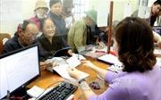 Tính lương hưu thế nào khi làm việc ở cả doanh nghiệp nhà nước và tư nhân?